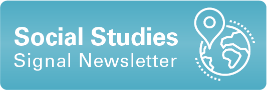 Social Studies Signal Newsletter