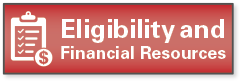 Eligibility and Financial Resources